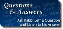 Ask Rabbi Leff